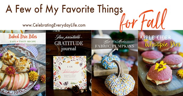 Fall is in the Air! Check out A Few of My Favorite Things for Fall to make the most of this beloved season! Great ideas for how to Celebrate Fall!