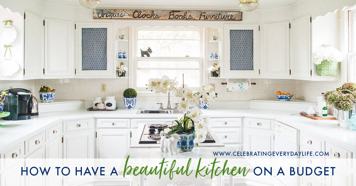 How to have a beautiful kitchen on a budget, DIY Kitchen Remodel Progress Report from Celebrating Everyday Life with Jennifer Carroll