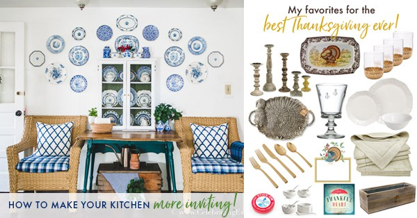How to have an inviting kitchen and Thanksgiving essentials