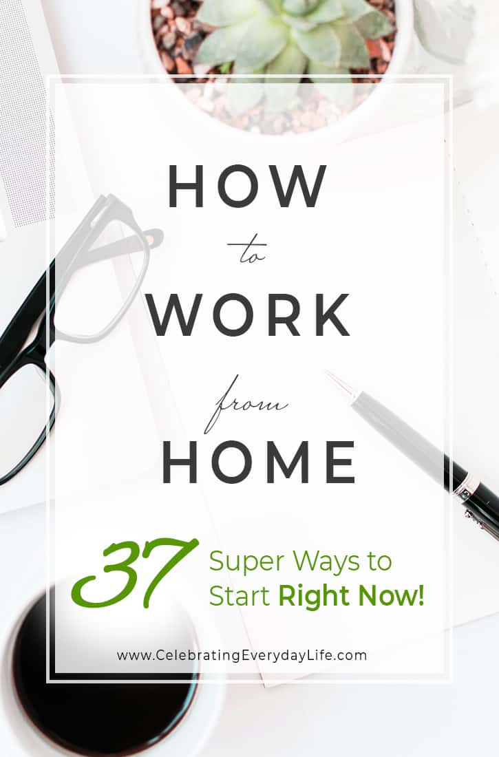 How to Work from Home – 37 Super Ways to Start Right Now!