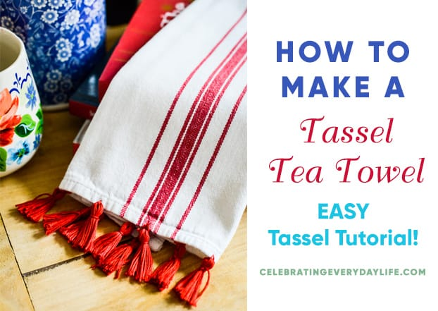 How To Make a Tassel Tea Towel